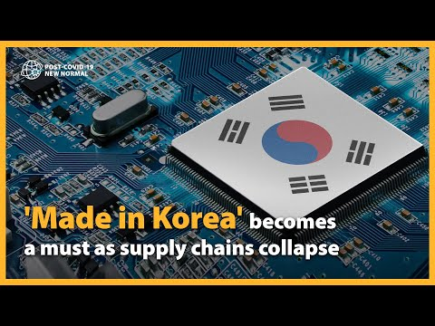 'Made in Korea' becomes a must as supply chains collapse