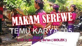 Gambar cover Cilokak Temu Karya 05 Makam Serewe Lagu Terbaru 2017