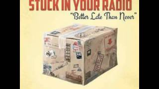 Today is the day-Stuck in your radio