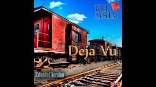 Blue System - Deja Vu Extended Version (re-cut by Manaev)