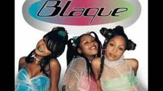 Blaque- Bring It All To Me