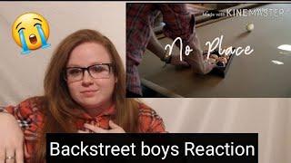 Backstreet boys- No Place (Reaction)