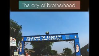 CITY OF BROTHERHOOD ASANSOL INTRO status video || Beauty of ASANSOL