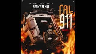 Benny Benni - Call 911 (Parte 2) (RIP Almighty y El Dominio)