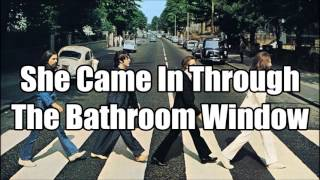 She Came In Through The Bathroom Window (Video Lyrics)