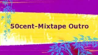 50cent-Mixtape Outro