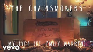 The Chainsmokers & Emily Warren - My Type (Audio)