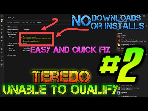 #2 - TRY THIS FIRST - Xbox App Issues- Teredo Is Unable To Qualify