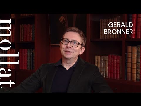 Gérald Bronner - Apocalypse cognitive