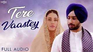 Tere Vaastey Ve Sajna by Satinder Sartaaj ft. Nargis Fakhri - Best Punjabi Love Songs