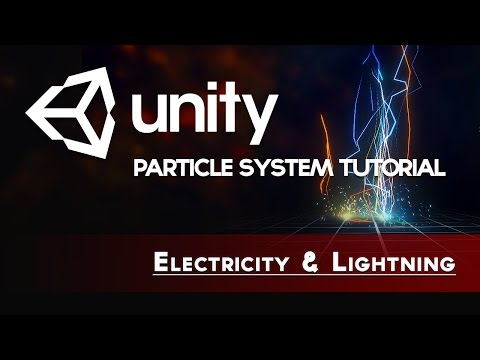 Unity VFX - Lightning & Electricity w/ Realtime Lights (Particle System Tutorial)