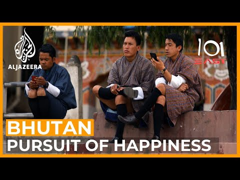 Bhutan: The Pursuit of Happiness | 101 East