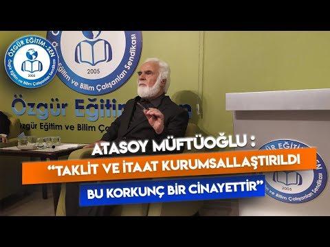 Özgür Eğitim Sohbetleri Atasoy Müftüoğlu