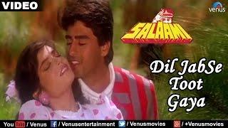 Dil Jab Se Toot Gaya - Solo (Salaami) - YouTube