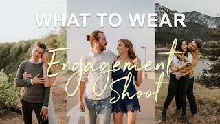What To Wear In Engagement Photos 💍| 12 Tips Included