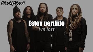 Korn   You'll Never Find Me (Sub Español   Lyrics)