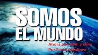 We Are the World - Somos El Mundo (Versión latina)