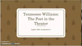 """Tennessee Williams' """"The Glass Menagerie"""" Lecture: Part 1"""
