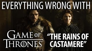 """Everything Wrong With Game of Thrones """"The Rains of Castamere"""""""