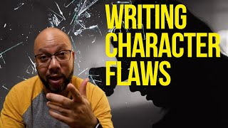 Screenwriting 101: How To Write A Character Flaw