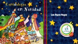 Cantoalegre - Los Reyes Magos (Audio)