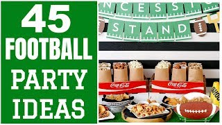 45 Fantastic Football Party Ideas And Football Party Supplies!