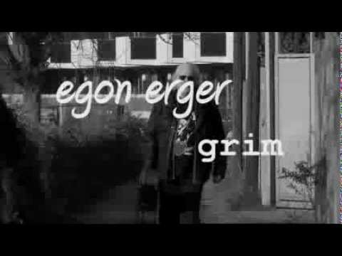 grim - egon erger (official video)
