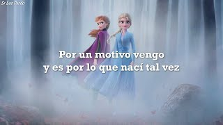 Frozen 2 - Muéstrate || (Latino) || Letra