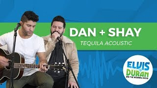 "Dan + Shay   ""Tequila"" Acoustic 