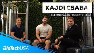 Kajdi Csaba és az ÉLETMÓDVÁLTÁS - A