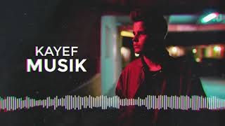 KAYEF   Musik (OFFICIAL AUDIO)