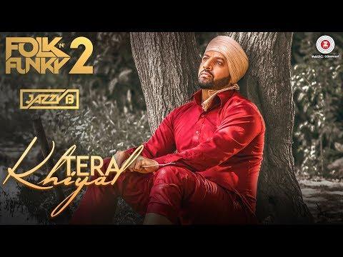 Tera Khiyal  Jazzy B