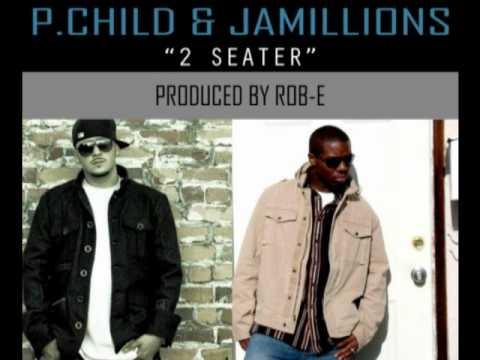 """2 SEATER"" - PCHILD & JAMILLIONS (PROD BY: ROB-E)"