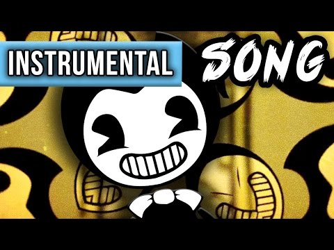 """INSTRUMENTAL ►BENDY AND THE INK MACHINE SONG """"The Dancing Demon"""""""