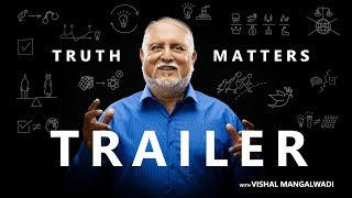 Trailer – Truth Matters – Vishal Mangalwadi