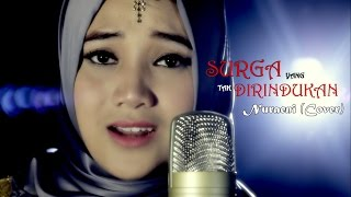 Download lagu Surga Yang Tak Dirindukan Krisdayanti Nuraeni Mp3