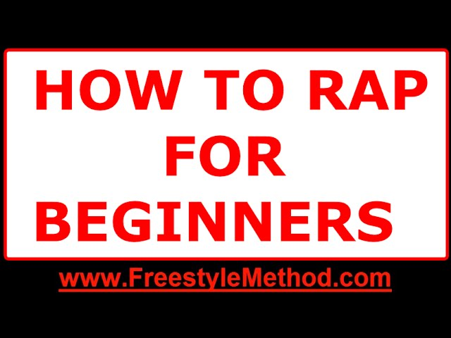 How To Rap For Beginners Step By Freestyle Faster Better Longer