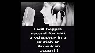 I will record a quality voiceover, british or american female accent
