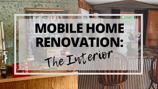 Mobile Home Renovation Series Part 1: The Interior