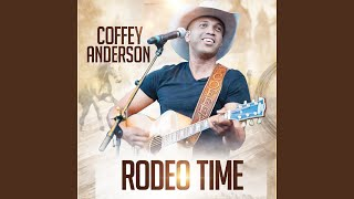 Coffey Anderson Rodeo Time