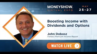 Boosting Income with Dividends and Options