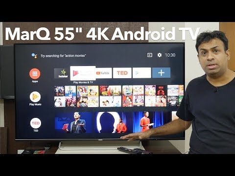 MarQ TV 55″ IPS Smart TV 4K Certified Android TV Overview