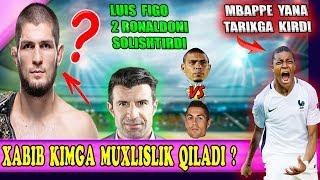 Хабиб қайси футболчига мухлис, Фиго Роналдоларни солиштирди, Мбаппе тарихга кирди.