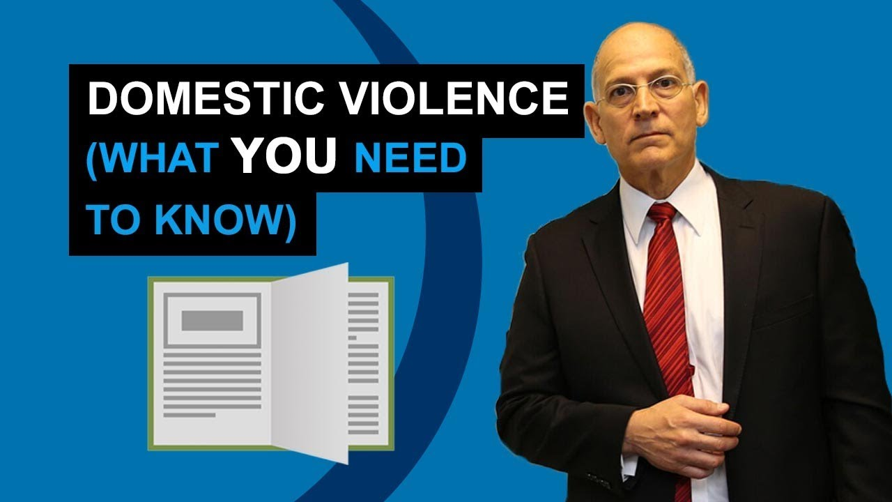 Domestic Violence - (What YOU Need To Know)