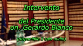 Alla ricerca della centralità perduta - Secondo intervento del Presidente Gerardo Bianco