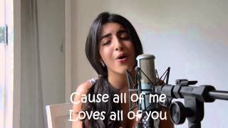 All Of Me Covered By Luciana Zogbi Lyric Video