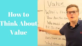 Investing in Stocks: How to Think About Value