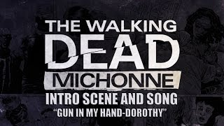 "Intro Song and Scene | The Walking Dead: Michonne | ""Gun In My Hand"" by Dorothy"