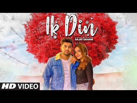 Ik Din (Full Song) Rajat Sahani | Mitanshi Adhikar