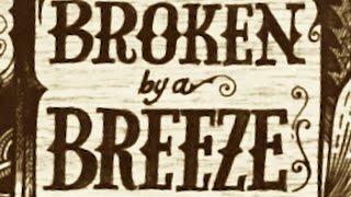 MARK NEVIN - Broken By A Breeze